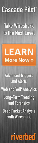 Riverbed Cascade Pilot: Take Wireshark to the Next Level - Advanced Triggers and Alerts; Web and VoIP Analytics; Long-Term Trending and Forensics; Deep Packet Analysis with Wireshark